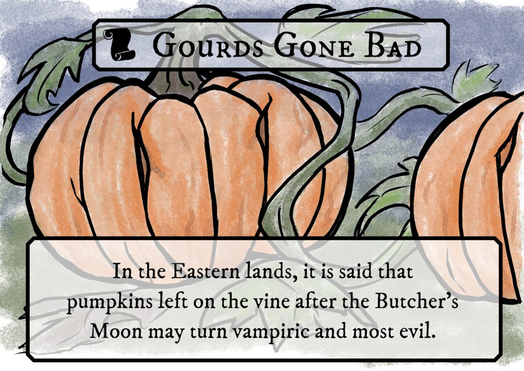 Vampire Pumpkin Lore Card for Kids RPG - In the eastern lands, it is said that pumpkins left on the vine after the Butcher's moon may turn vampiric and most evil.